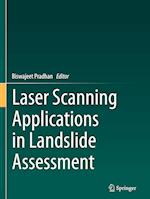 Laser Scanning Applications in Landslide Assessment