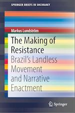The Making of Resistance (Springerbriefs in Sociology)