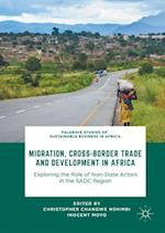 Migration, Cross-border Trade and Development in Africa (Palgrave Studies of Sustainable Business in Africa)