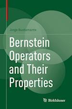 Bernstein Operators and Their Properties