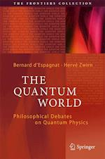 The Quantum World (The Frontiers Collection)