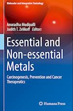 Essential and Non-Essential Metals (Molecular and Integrative Toxicology)