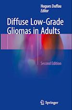 Diffuse Low-Grade Gliomas in Adults