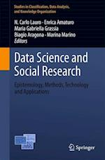 Data Science and Social Research : Epistemology, Methods, Technology and Applications