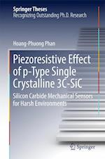 Piezoresistive Effect of p-Type Single Crystalline 3C-SiC : Silicon Carbide Mechanical Sensors for Harsh Environments