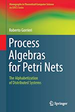 Process Algebras for Petri Nets : The Alphabetization of Distributed Systems