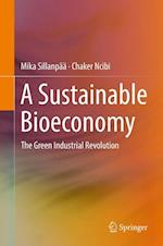 A Sustainable Bioeconomy : The Green Industrial Revolution