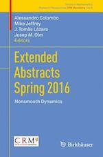 Extended Abstracts Spring 2016 : Nonsmooth Dynamics