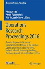 Operations Research Proceedings 2016 (Operations Research Proceedings)