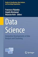 Data Science : Innovative Developments in Data Analysis and Clustering