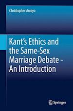 Kant's Ethics and the Same-Sex Marriage Debate - An Introduction