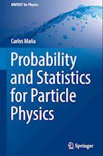 Probability and Statistics for Particle Physics (Unitext for Physics)
