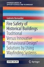 Fire Safety of Historical Buildings : Traditional Versus Innovative