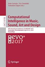 Computational Intelligence in Music, Sound, Art and Design : 6th International Conference, EvoMUSART 2017, Amsterdam, The Netherlands, April 19-21, 20