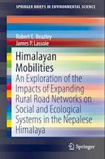 Himalayan Mobilities (Springerbriefs in Environmental Science)