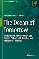 The Ocean of Tomorrow (Environment & Policy, nr. 56)