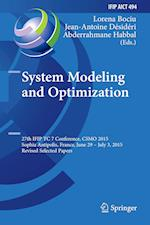 System Modeling and Optimization : 27th IFIP TC 7 Conference, CSMO 2015, Sophia Antipolis, France, June 29 - July 3, 2015, Revised Selected Papers