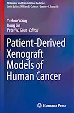 Patient-Derived Xenograft Models of Human Cancer (Molecular and Translational Medicine)