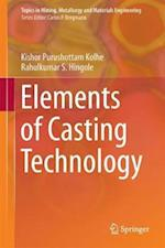 Elements of Casting Technology (Topics in Mining Metallurgy and Materials Engineering)