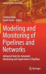 Modeling and Monitoring of Pipelines and Networks (Applied Condition Monitoring, nr. 7)