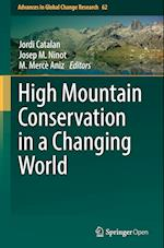 High Mountain Conservation in a Changing World (Advances in Global Change Research, nr. 62)