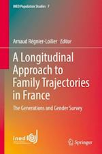 A Longitudinal Approach to Family Trajectories in France (Ined Population Studies, nr. 7)