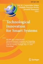 Technological Innovation for Smart Systems : 8th IFIP WG 5.5/SOCOLNET Advanced Doctoral Conference on Computing, Electrical and Industrial Systems, Do