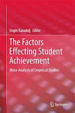 The Factors Effecting Student Achievement : Meta-Analysis of Empirical Studies