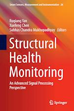 Structural Health Monitoring : An Advanced Signal Processing Perspective