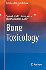 Bone Toxicology (Molecular and Integrative Toxicology)