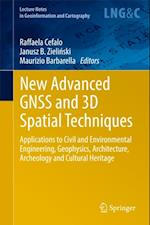 New Advanced GNSS and 3D Spatial Techniques (Lecture Notes in Geoinformation And Cartography)