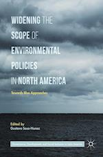 Widening the Scope of Environmental Policies in North America (Governance Development and Social Inclusion in Latin America)