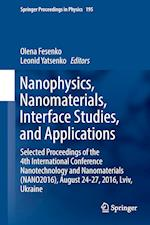 Nanophysics, Nanomaterials, Interface Studies, and Applications af Olena Fesenko