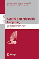 Applied Reconfigurable Computing : 13th International Symposium, ARC 2017, Delft, The Netherlands, April 3-7, 2017, Proceedings