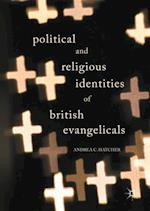 Political and Religious Identities of British Evangelicals