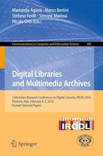 Digital Libraries and Multimedia Archives : 12th Italian Research Conference on Digital Libraries, IRCDL 2016, Florence, Italy, February 4-5, 2016, Re