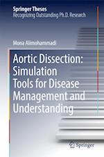 Aortic Dissection: Simulation Tools for Disease Management and Understanding (Springer Theses)