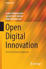 Open Digital Innovation : A Contest Driven Approach