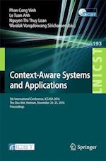 Context-Aware Systems and Applications : 5th International Conference, ICCASA 2016, Thu Dau Mot, Vietnam, November 24-25, 2016, Proceedings