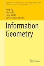 Information Geometry (Ergebnisse der Mathematik und ihrer Grenzgebiete. 3. Folge / A Series of Modern Surveys in Mathematics, nr. 64)