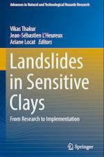 Landslides in Sensitive Clays (Advances In Natural And Technological Hazards Research, nr. 46)