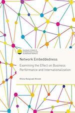 Network Embeddedness (Palgrave Studies of Internationalization in Emerging Markets)