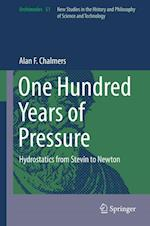 One Hundred Years of Pressure : Hydrostatics from Stevin to Newton