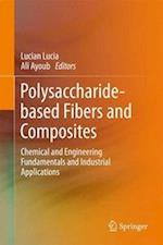 Polysaccharide-based Fibers and Composites (Springerbriefs in Molecular Science)