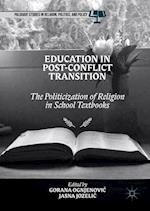 Education in Post-Conflict Transition (Palgrave Studies in Religion Politics and Policy)