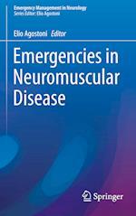 Emergencies in Neuromuscular Disease (Emergency Management in Neurology)