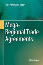 Mega-Regional Trade Agreements and the Future of International Trade and Investment Law