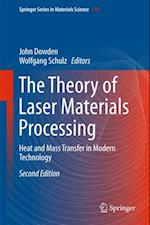Theory of Laser Materials Processing (SPRINGER SERIES IN MATERIALS SCIENCE)