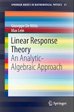 Linear Response Theory (Springerbriefs in Mathematical Physics)