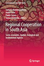 Regional Cooperation in South Asia (Contemporary South Asian Studies)